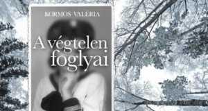 konyv_kormos_valeria_a_vegtelen_foglyai